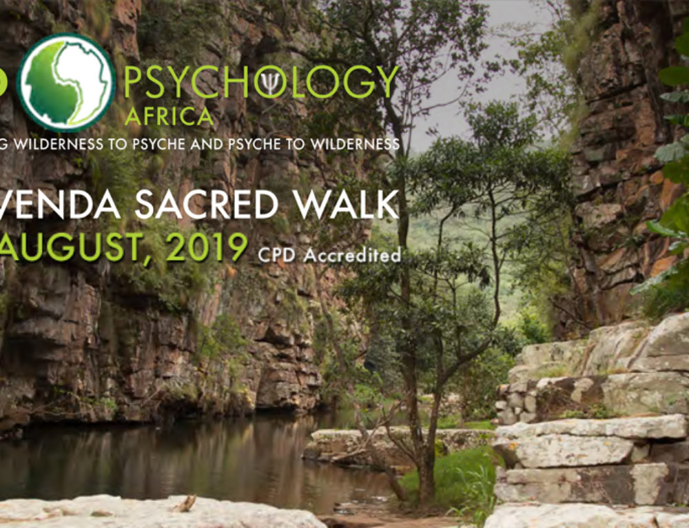 The Venda Sacred Walk 3-9 August, 2019